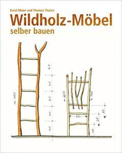 Wildholzmöbel selber bauen